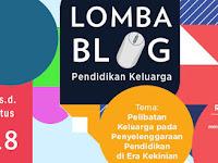 Info Lomba Blog Pendidikan Keluarga: Maret - Agustus 2018