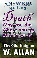 Answers By God! Death-Why You Die, Where You Go, What You Do