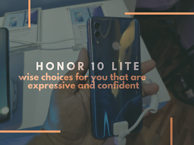 HONOR 10 Lite, Wise Choices For You That Are Expressive And Confident