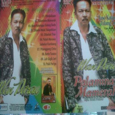 Download Lagu Minang Wan Parau Palaminan Mamerah Full Album
