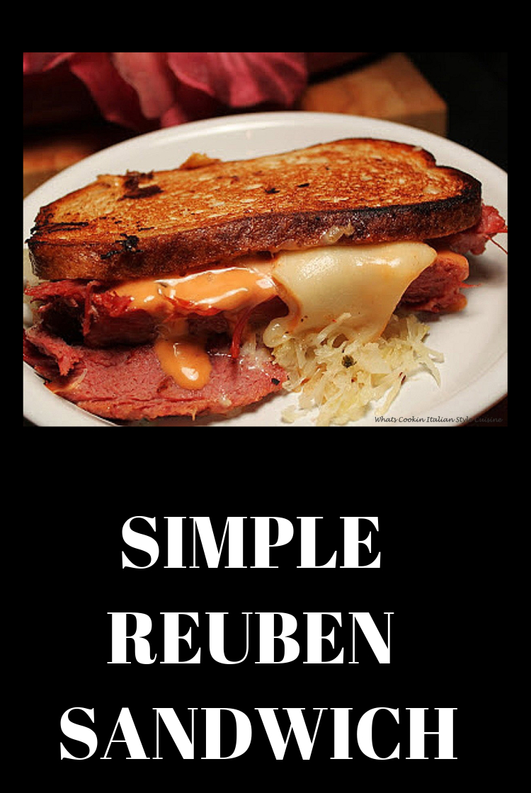 Old Fashioned Simple Reuben's and how to make them with corned beef
