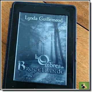 Vie quotidienne de FLaure : Lecture : Les ombres de Brocéliande par GUILLEMAUD Lynda