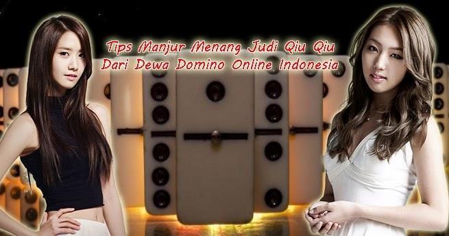 Panduan Mujarab Menang Judi Qiu Qiu Dari Dewa Domino Online Indonesia Poker Dan Casino Online