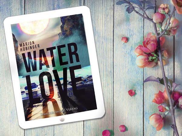 [REZENSION] Water Love von Marion Hübinger