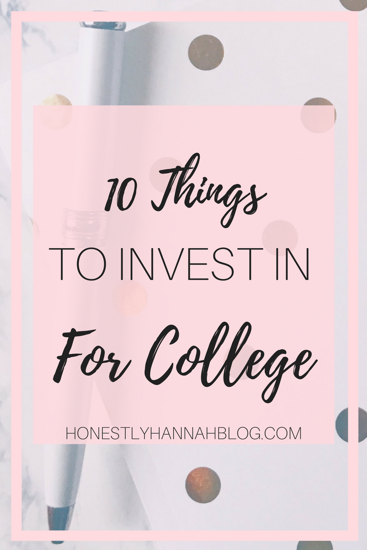 10-things-to-invest-in-for-college-honestly-hannah