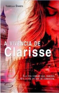 A vivência de Clarisse - Isabella Danesi