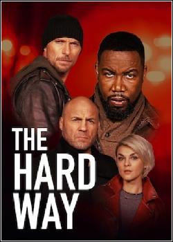 The Hard Way Dublado