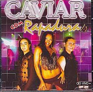 cd caviar com rapadura junho 2012
