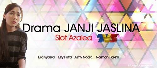 Janji Jaslina – Drama TV3 Slot Azalea, ost Janji Jaslina, pelakon Janji Jaslina, gambar Janji Jaslina, lagu tema janji jaslina