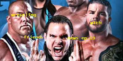 Wrestling With Friends: FRIENDS NEWS EPISODE 13: PLUG ME