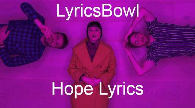 Hope Lyrics - The Chainsmokers | LyricsBowl