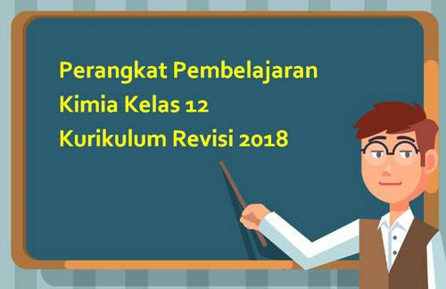 Perangkat Pembelajaran Kimia Kelas 12 Kurikulum Revisi 2018