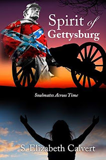 Spirit of Gettysburg:Soulmates Across Time - an epic, time travel, reincarnation, Civil War love story by S. Elizabeth Calvert