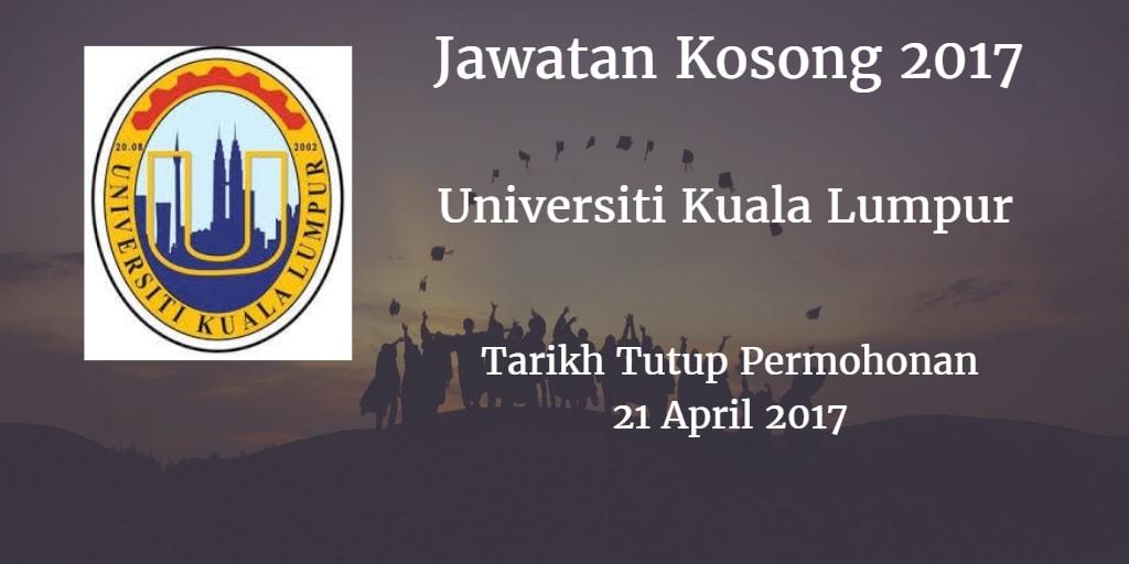 Jawatan Kosong UniKL 21 April 2017