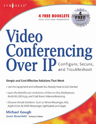 Video Conferencing Over IP - Configure, Secure, And Troubleshoot Download eBook