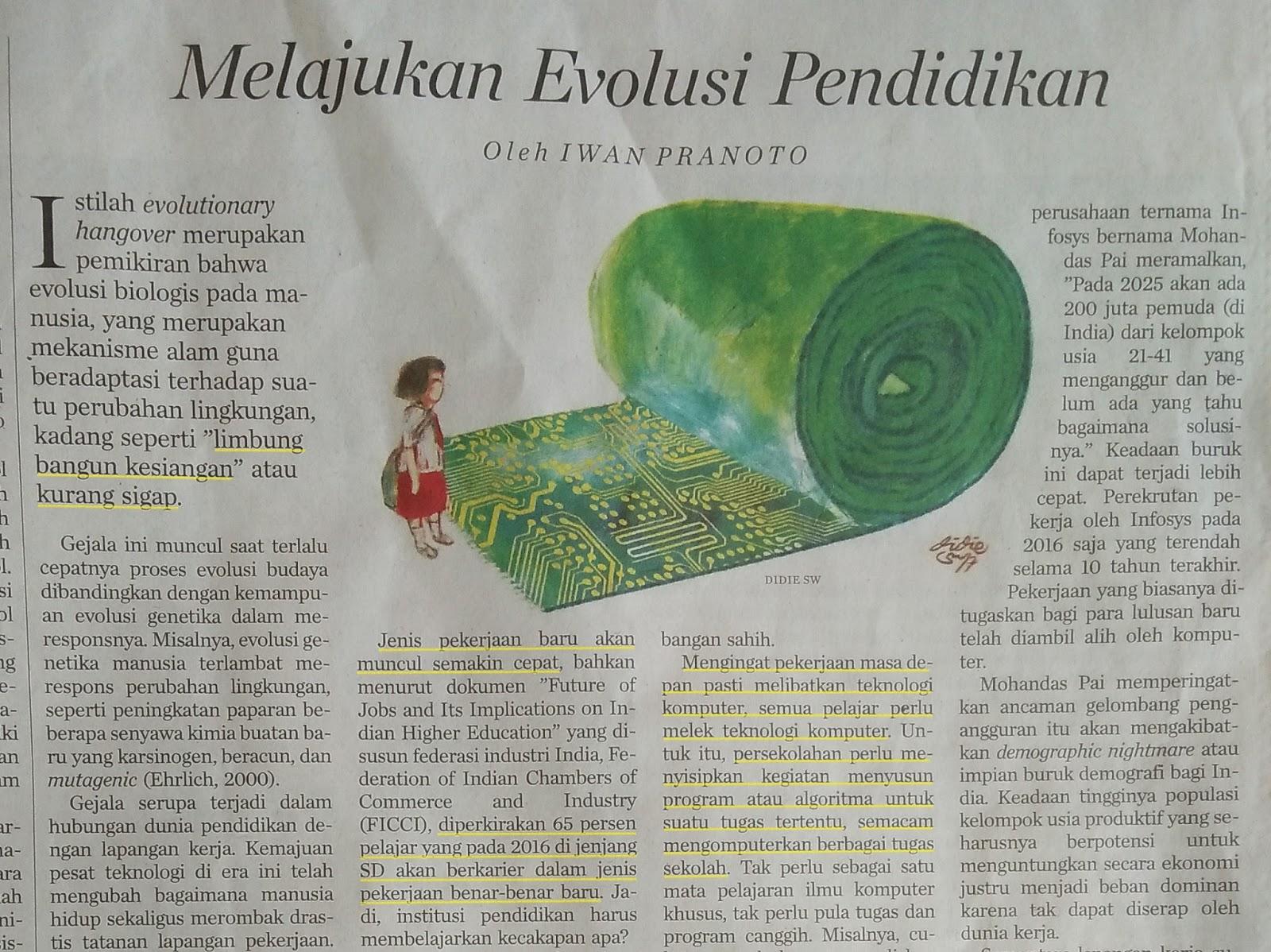 merupakan pemikiran bahwa evolusi biologis pada manusia Iwan Pranoto: Melajukan Evolusi Pendidikan