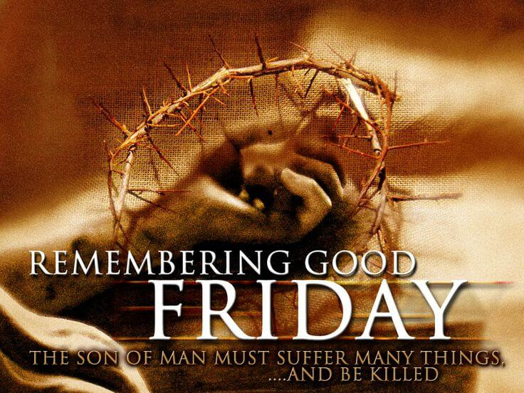 52+ Good Friday Bible Verses Blessings 2018 For Facebook, Whatsapp