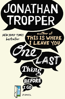 http://nothingbutn9erz.blogspot.co.at/2016/06/one-last-thing-before-i-go-jonathan-tropper-rezension.html