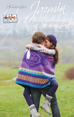 Nina Harrington - La Decisión de Saskia