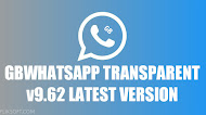 Download GBWhatsApp Transparent v9.62 Latest Version Android [ANTI-BAN]