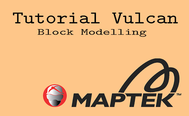 Tutorial Maptek Vulcan Block Model