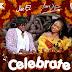 [Download Video] Joe El Ft. Yemi Alade – Celebrate