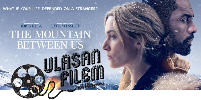 Ulasan Filem The Mountain Between Us