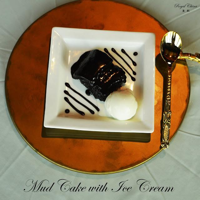 Royal China - Mud cake with Ice  Cream