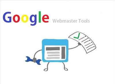 Fungsi Atau Kegunaan Dari Google Webmasters Tools