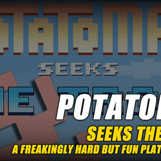 Potatoman Seeks The Troof ★ A Freakingly Hard But FUN Platform Game