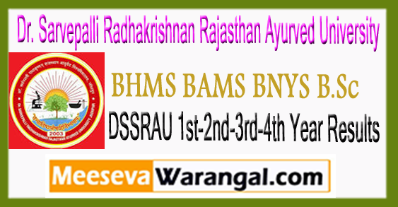 DSSRAU BHMS BAMS BNYS B.Sc 1st 2nd 3rd 4th Year Results 2017