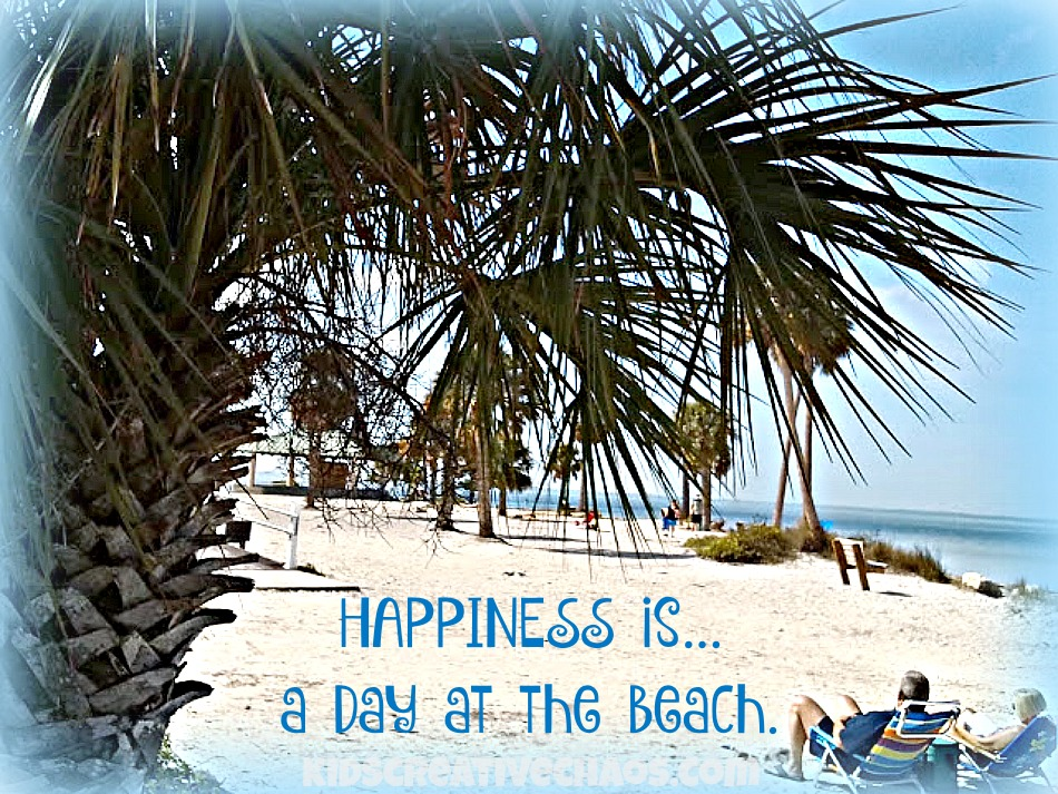 Happiness Quote A Day At The Beach Meme Adventures Of Kids Creative Chaos