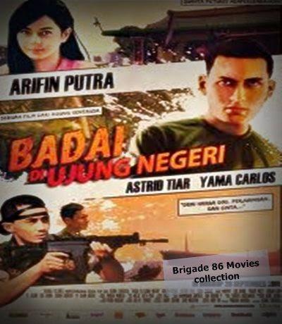 Brigade 86 Movies Center - Badai di Ujung Negeri (2011)