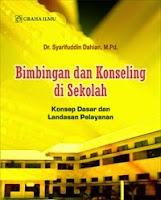 Bimbingan dan Konseling di Sekolah; Konsep Dasar dan Landasan Pelayanan