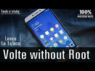 How to get VOLTE in Letv 1s !!! (Without Root) | All Eui Version supported