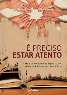 http://www.editoraappris.com.br/e-preciso-estar-atento-a-etica-no-pensamento-expresso-dos-lideres-de-bibliotecas-comunitarias