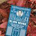 Elon Musk: Geleceği İnşa Eden Adam