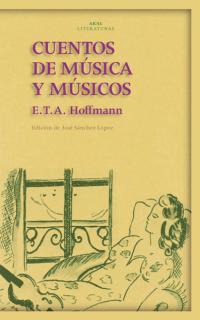 http://laantiguabiblos.blogspot.com.es/2016/09/cuentos-de-musica-y-musicos-e-t-hoffmann.html