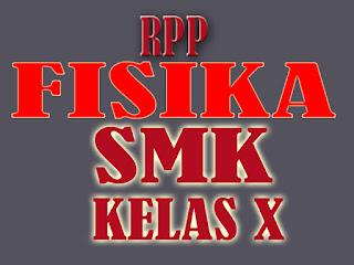 RPP FISIKA SMK KELAS X KURIKULUM 2013 REVISI MATERI Listrik Statis dan Dinamis