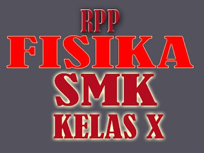 RPP FISIKA SMK KELAS X KURIKULUM 2013 REVISI MATERI Momentum dan Impuls