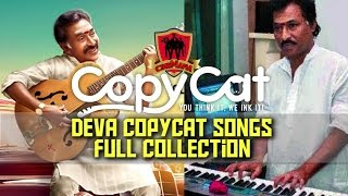 Deva Copycat Songs Full Collection