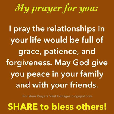"""Prayer For Relationships Full of Grace, Patience and Forgiveness"""