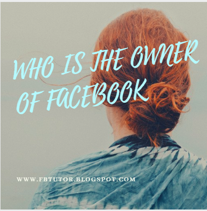 The Owner Of Facebook