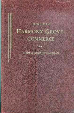 Born And Raised In The South   ,: History of Harmony Grove-Commerce, GA