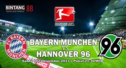 Prediksi Bayern Munchen vs Hannover 96 2 Desember 2017