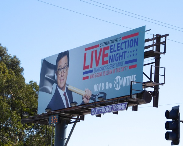 Stephen Colbert Live Election Night billboard