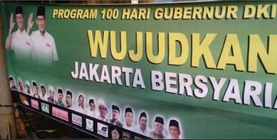 Pendukung Ahok-Djarot Mulai Kalap, Melakukan Propvokasi Politik Dengan Memasang Spanduk 'Jakarta Bersyariah Islam' Mengatasnamakan Anies-Sand