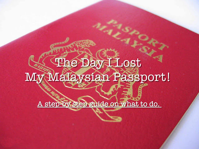 Malaysian Passport, lost, abroad, overseas, what to do.