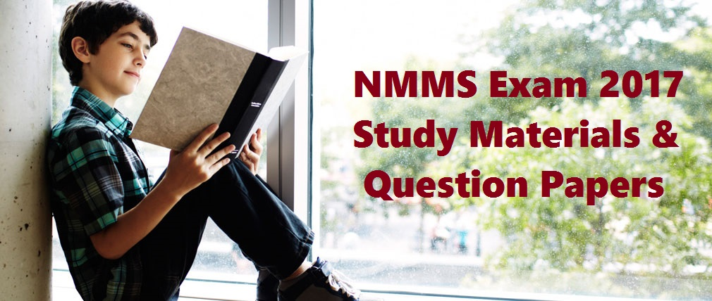 NMMS Exam Syllabus, Study Materials, Question Papers, Key Answers