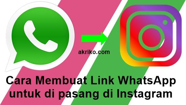 Cara Membuat Link WhatsApp untuk ditaruh di Instagram